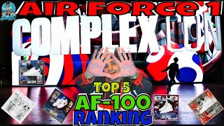 Nike Air Force 1 Releases | Top 5 AF-100 Ranking | COMPLEXCON 2017