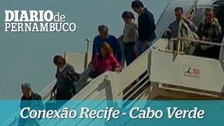 Voo Recife - Cabo Verde vai operar em junho