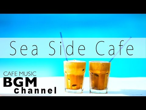 【Relaxing Cafe Music】Jazz & Bossa Nova Instrumental Music For Relax, Study Work