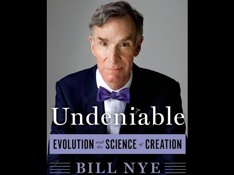 """Bill Nye - """"Undeniable: Evolution and the Science of Creation"""" [FULL]"""