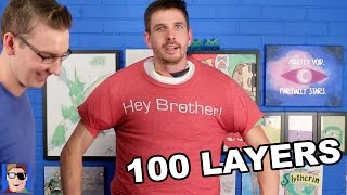 100 LAYERS of Clothes Challenge!