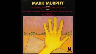 Mark Murphy ‎– Sings The Red Clay, Naima and Other Great Songs (1975)