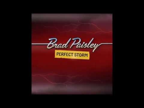 Brad Paisley -  Perfect Storm [radio Edit] Fan Video [2014] video