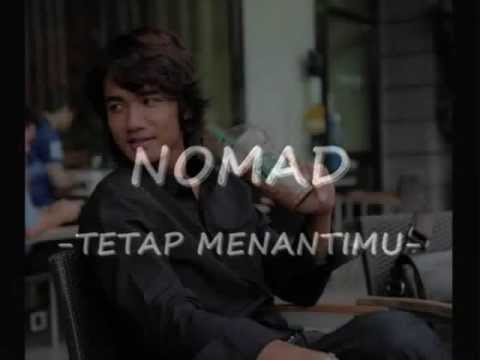 Tetap Menantimu - Nomad