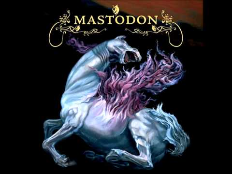 Mastodon - Where Strides The Behemoth