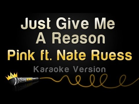 Pink Ft. Nate Ruess - Just Give Me A Reason (karaoke Version) video