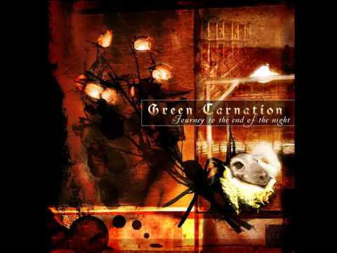 Green Carnation - My Dark Reflections Of Life And Death