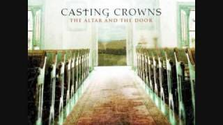Watch Casting Crowns Every Man video