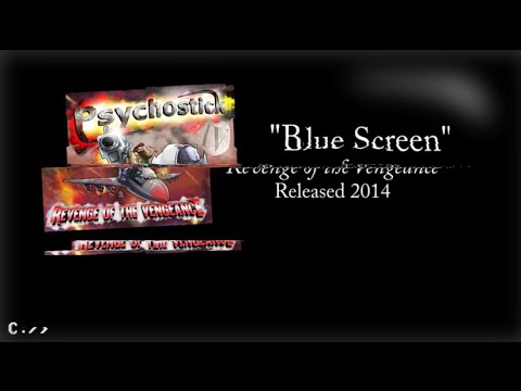 Psychostick - Blue Screen