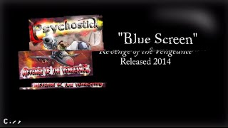 PSYCHOSTICK - Blue Screen (Lyric video)