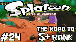 Splatoon - Road to S+ Rank - 24 - Teamwork clutch