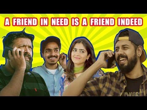 A Friend In Need Is A Friend Indeed | Bekaar Films | Comedy Skit