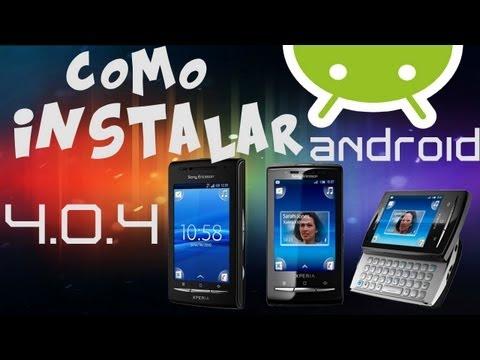 como instalar android 4.0.4 minicm9 xperia x10 mini/mini pro y x8