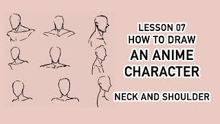 [Draw Anime Character Tutorial] 07 - Neck and Shoulder