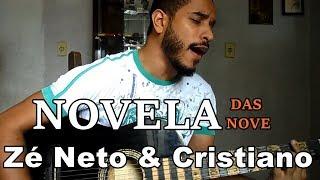 Novela das Nove - Zé Neto & Cristiano (Igor Ribeiro Cover)