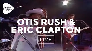 Otis Rush Eric Clapton Double Trouble Live At Montreux 1986