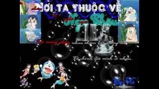 NƠI TA THUỘC VỀ - Nhạc phim DORAEMON NOBITA và CUỘC ĐẠI THỦY CHIẾN Ở XỨ SỞ NGƯỜI CÁ