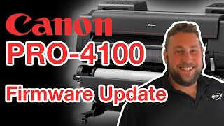 03. Automatic Firmware Update - Canon imagePROGRAF PRO 4100