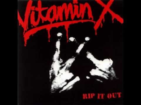 Vitamin X - Rip It Out