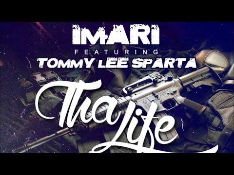 Imari Ft. Tommy Lee Sparta - Tha Life (raw) January 2015 video