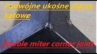 Double miter corner joint  -   Podwójne ukośne złącze kątowe