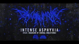 DAWN OF ANIMOSITY - INTENSE ASPHYXIA (FT. BRANDON OF AGONAL BREATHING) [DEBUT SINGLE] (2019) SW EXCL