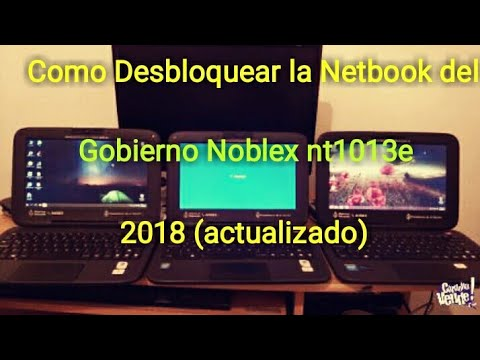como desbloquear la netbook del gobierno noblex nt1013e 2014