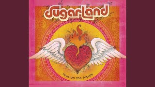 Sugarland Take Me As I Am