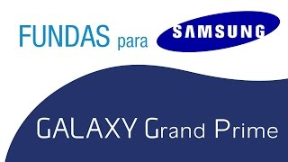 Fundas Samsung Galaxy Grand Prime - Luxmovil.com