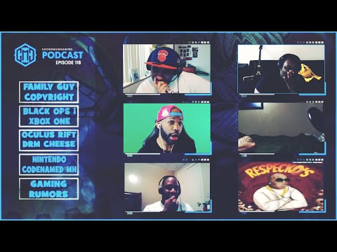GMG SHOW LIVE 118 - BLACK OPS 1 ON XBOX ONE, OCULUS RIFT DRM CHEESE, FAMILY GUY YT STRIKE, AND MORE!