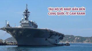 Cận cảnh tàu chiến cực khủng của Nhật Bản đến thăm cảng Cam Ranh