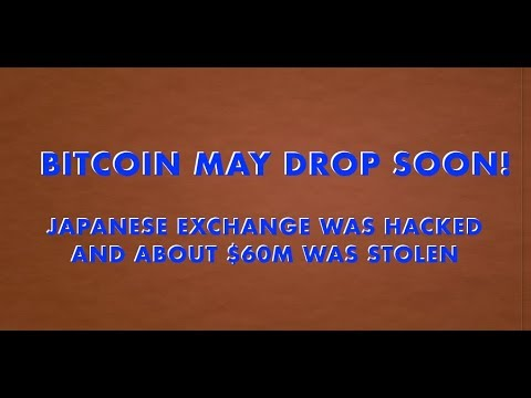 BREAKING NEWS! Bitcoin may drop today: Zaif was hacked and ~$60M was stolen! Sep. 20, 2018