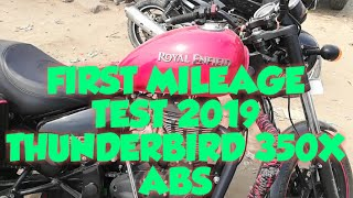 2019 Royal Enfield Thunderbird 350x ABS mileage test. 100 %accurate