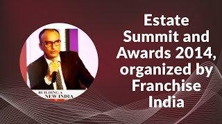 Estate Summit and Awards 2014  organized