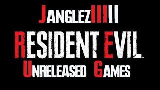 Resident Evil - Unreleased Games