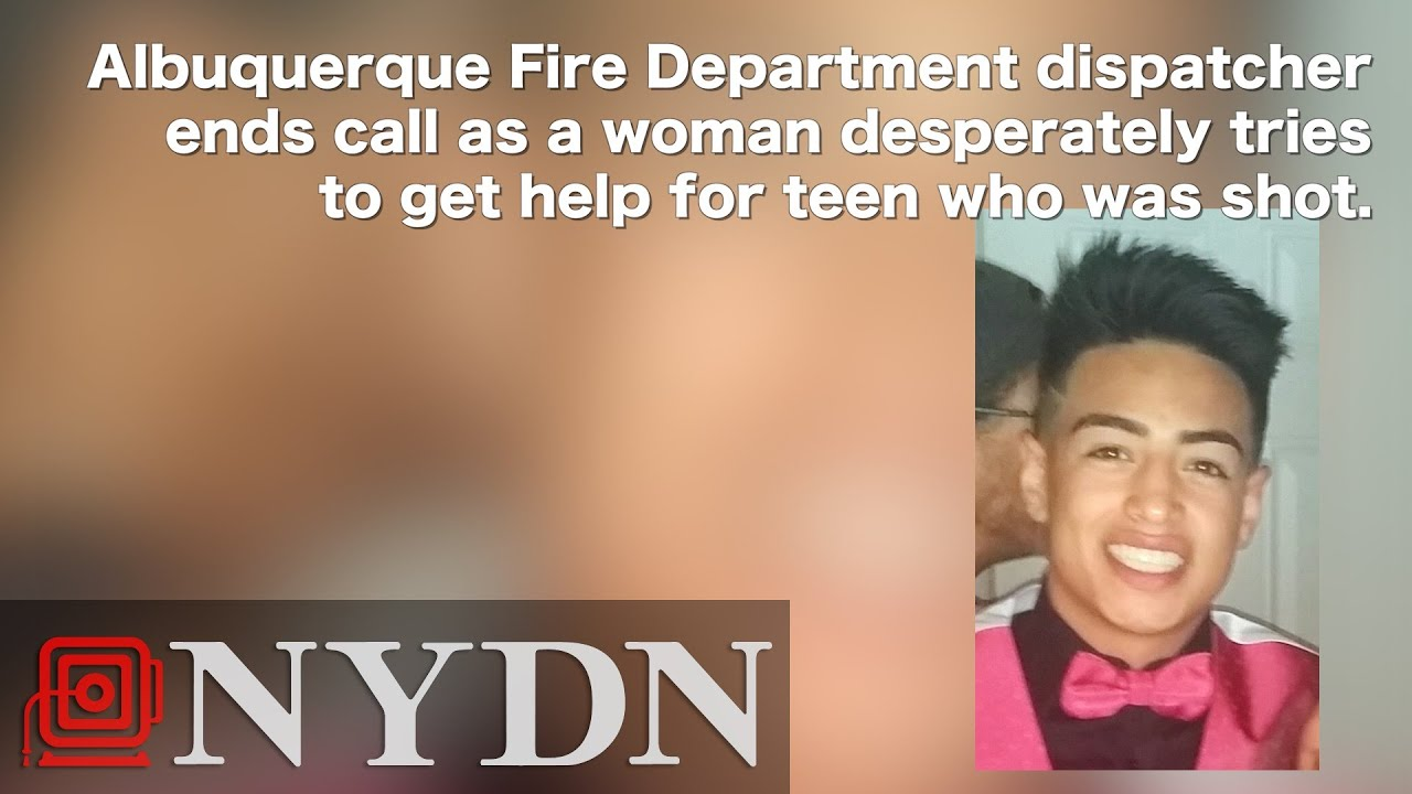 New Mexico dispatcher hangs up on caller after teen shot