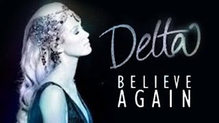 Delta Goodrem - Believe Again - The Australian Tour (Full Concert)