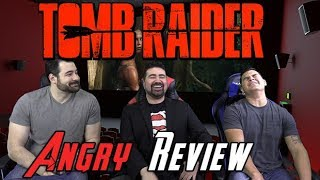 Tomb Raider Angry Movie Review