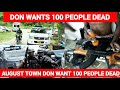 DON WANTS 100 PEOPLE DEAD IN AUGUST TOWN mp3