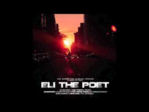 Eli The Poet-How I define things (produced by Alibi)