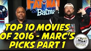 TOP 10 MOVIES OF 2016 - MARC