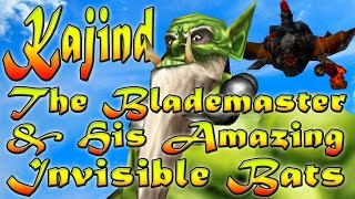 Warcraft 3 - Kajind The Blademaster & His Amazing Invisible Bats