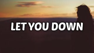 Download Lagu NF - Let You Down (Lyrics) Gratis STAFABAND