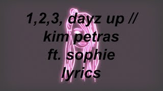 1 2 3 Dayz Up Kim Petras Ft Sophie