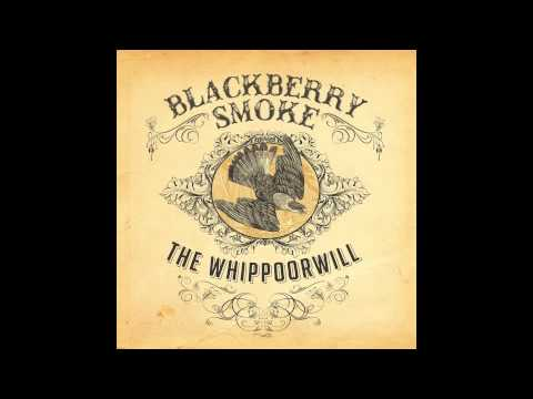 Blackberry Smoke - Up The Road