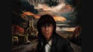 Watch Open The Skies Yours Faithfully video