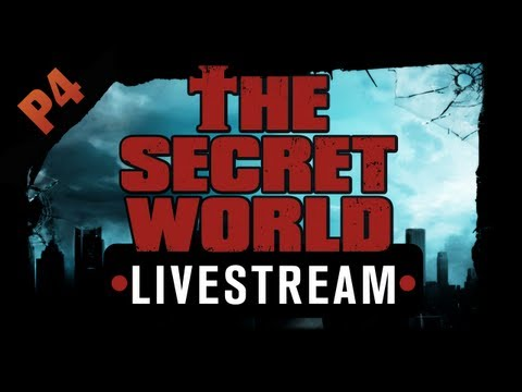 The Secret World Livestream - Part 4 - Welcome to Kingsmouth