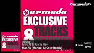 Fabio XB & Ronnie Play - MooZik (Manuel Le Saux Remix)