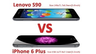 Lenovo S90 VS iphone 6 plus test