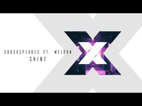 Shockspears ft. Weldon - Shine